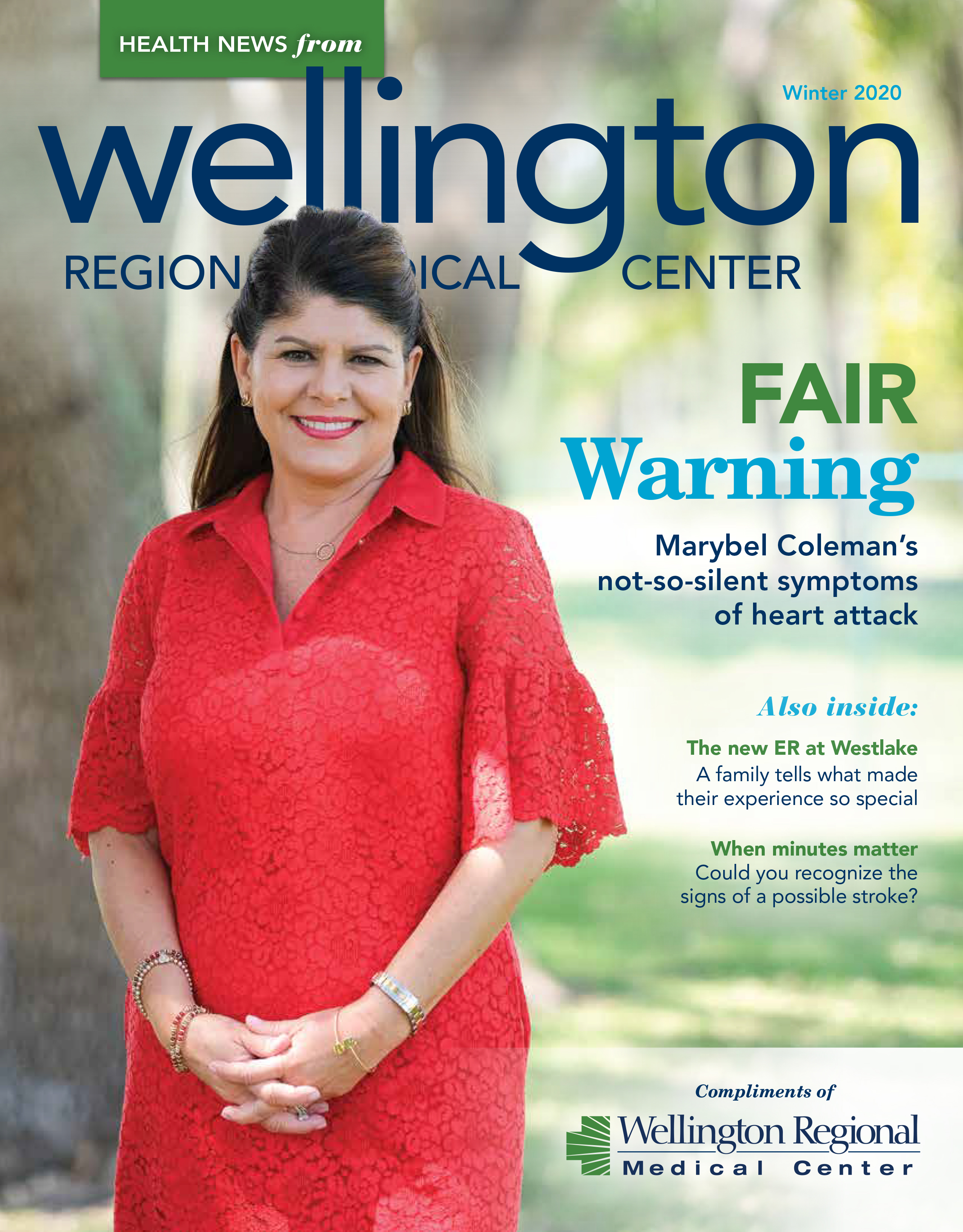 Wellington Regional Health News Magazine Winter 2020